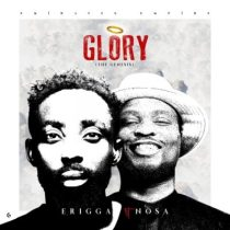Erigga ft. Nosa – Glory (The Genesis)