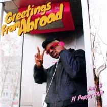 Joey B ft. Pappy Kojo – Greetings From Abroad