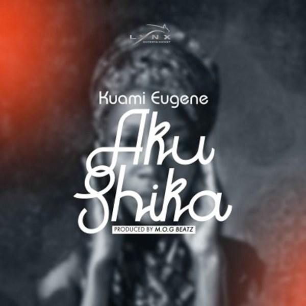 Kuami Eugene – Aku Shika (Prod. by MOG Beatz)