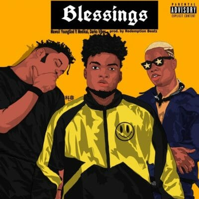 Mawuli Younggod ft. Medikal & Darkovibes – Blessings (Prod. by Redemption Beatz)