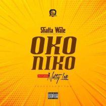 Shatta Wale ft. Natty Lee – Oko Niko (Prod. by Paq)