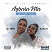 Tope Alabi – Agbara Nla + Olorun Nbe Funmi ft. Iseoluwa