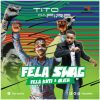 Tito Da.Fire ft. Fela Kuti & Irich – Fela Swag + Dear Diary