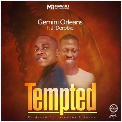 Gemini ft. J. Derobie – Tempted (Prod. by Harmaboy & Keezy)