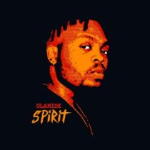 Olamide – Spirit (Prod. By Pheelz)