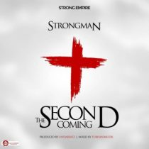 Strongman – Second Coming (Prod. by Undabeatz)