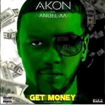 Akon ft. Anuel AA – Get Money