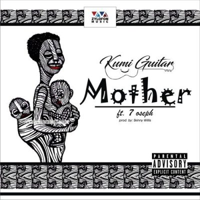 Kumi Guitar ft. 7 Oseph – Beautiful Mother (Prod. by Skinny Willis)