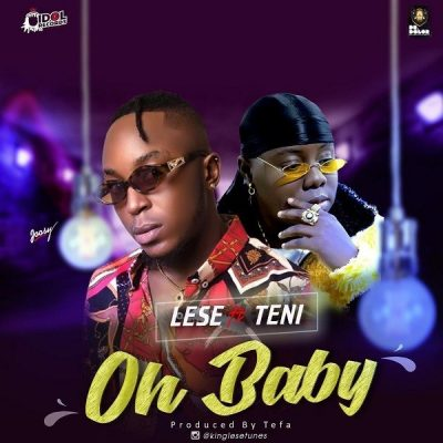 Lese ft. Teni – Oh Baby