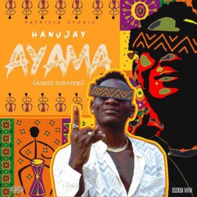 Hanu Jay – Ayama (Konto Gyration)