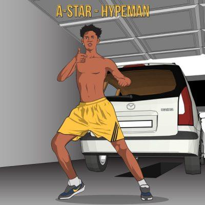 A-Star – Hypeman