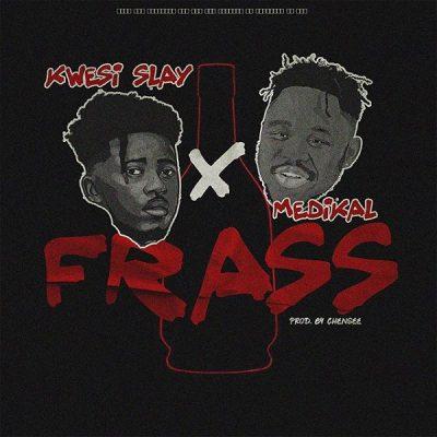 Kwesi Slay ft. Medikal – Frass