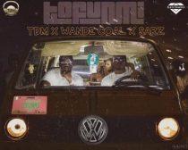 Wande Coal, Sarz & TDM – Tofunmi