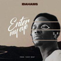 Idahams – Enter My Eye + Shima