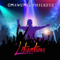 Omawumi ft. Philkeyz – Lituation