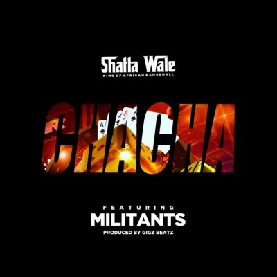 Shatta Wale ft. SM Militants – Chacha