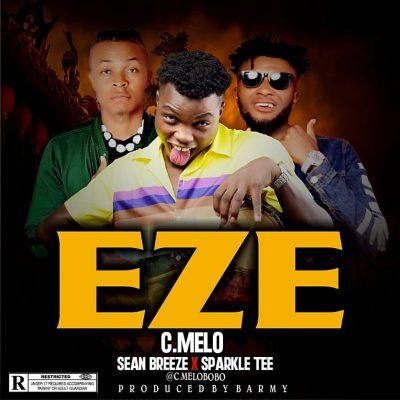 C.Melo ft. Sean Breeze & Sparkle Tee - Eze