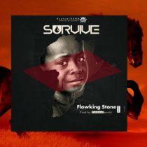Flowking Stone – Survive (Prod. by TubhaniMuzik)