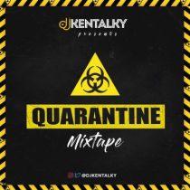 DJ Kentalky – Quarantine Mixtape