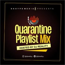 DJ Reality - Quarantine Playlist Mix