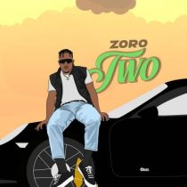 Zoro – Two (Prod. Kezyklef & Camo Blaizz)