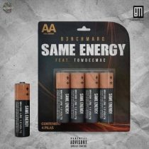 B3nchMarQ ft. Towdeemac – Same Energy