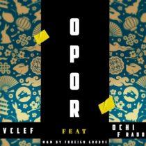 Vclef ft. Ochi F Rado - Opor