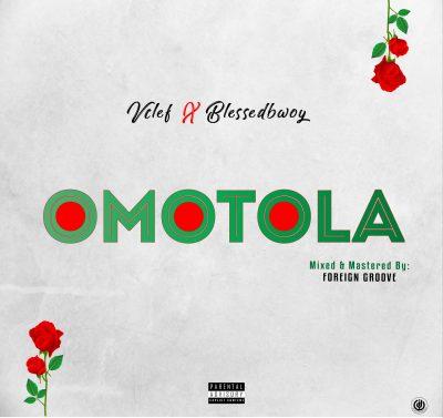 Vclef ft. Blessedbwoy - Omotola