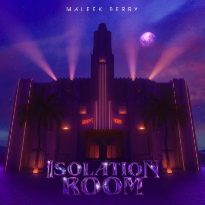 Maleek Berry - Isolation Room Artwork