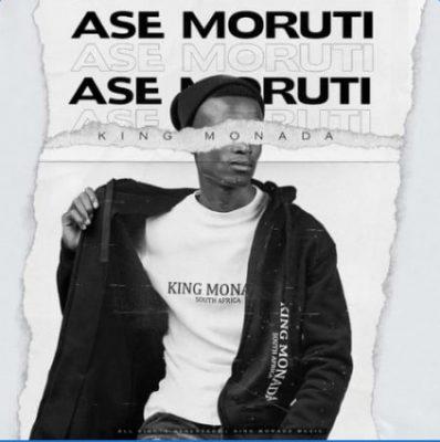 King Monada ft. Mack Eaze – Ase Moruti
