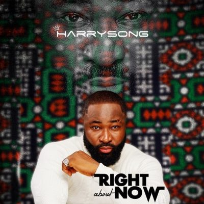 Harrysong – Right About Now (EP)