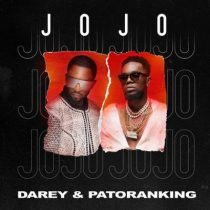 Darey ft. Patoranking – Jojo