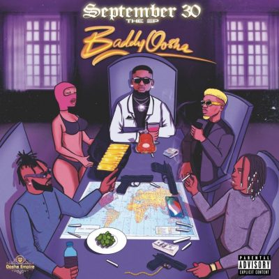 Baddy Oosha – Road to September 30