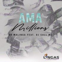 Dr Malinga ft. DJ Call Me – Ama Millions