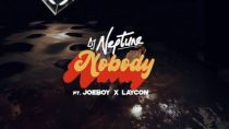 [Video] DJ Neptune ft. Joeboy, Laycon – Nobody (Icon Remix)