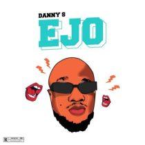 Danny S – Ejo (prod. Eyorpapi)