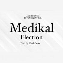 Medikal – Election