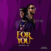 Legendary Suni ft. Dandizzy – For You