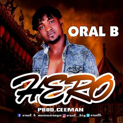 Oral B - Hero (Prod. by Ceeman)