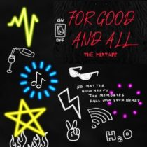 DJ Enimoney – For Good And All The Mixtape
