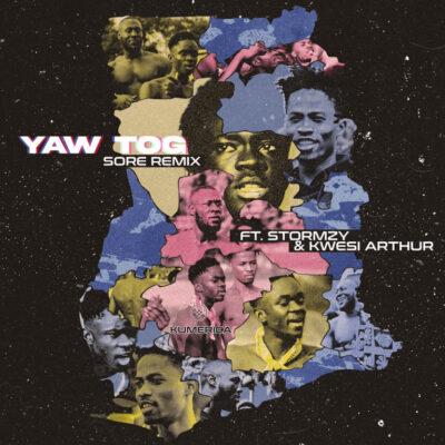 Yaw Tog ft. Stormzy, Kwesi Arthur – Sore (Remix)