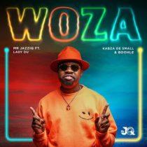 Mr JazziQ ft. Kabza De Small, Lady Du, Boohle – Woza