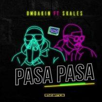 OmoAkin ft. Skales – Pasa Pasa