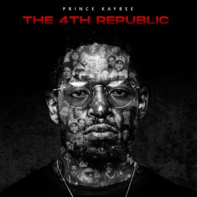 [Album] Prince Kaybee – The 4th Republic