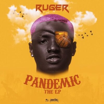 Ruger – Pandemic (EP)