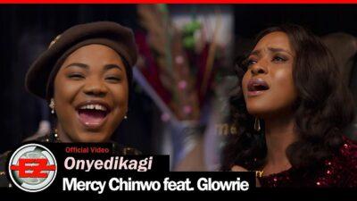 [Video] Mercy Chinwo ft. Glowrie – Onyedikagi