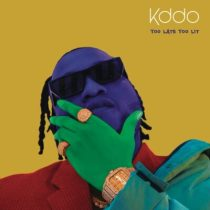 KDDO – Too Late Too Lit (EP)