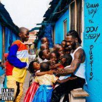 Burna Boy ft. Don Jazzy – Question