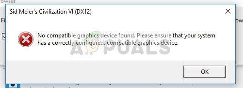 Fix: Civ 6 Kein kompatibles Grafikgerät gefunden