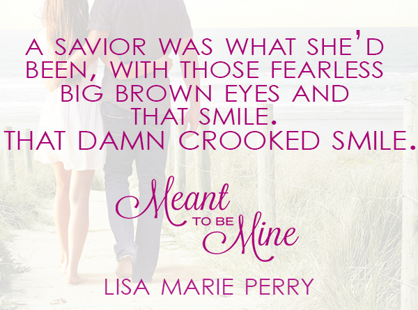 Meant-to-be-Mine-Quote-Graphic-#3